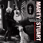 Marty Stuart - Nashville, Volume 1: Tear The Woodpile Down