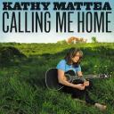 Kathy Mattea - Calling Me Home